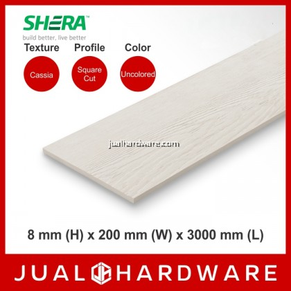 SHERA Plank - Cassia / Square Cut (8mm x 200mm x 3000mm) - 5PCS
